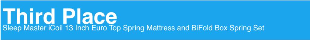 Sleep Master iCoil 13 Inch Euro Top Spring Mattress and BiFold Box Spring Set